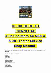 Allis Chalmers Ac 5020  U0026 5030 Tractor Service Shop Manual
