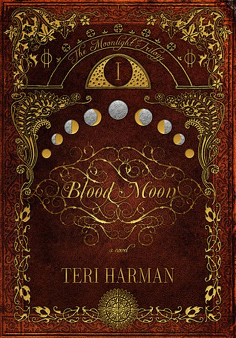 blood moon  moonlight trilogy   teri harman
