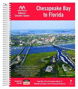 Maptech Embassy Guide Chesapeake Bay To Florida  7th Ed
