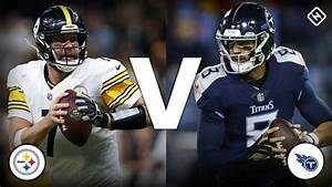 What channel is Steelers vs. Titans on today? Time, TV ...