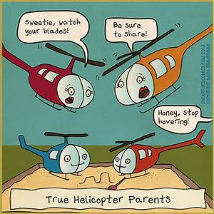 Rescue Me: Over-Protective, Helicopter Parents Weekly