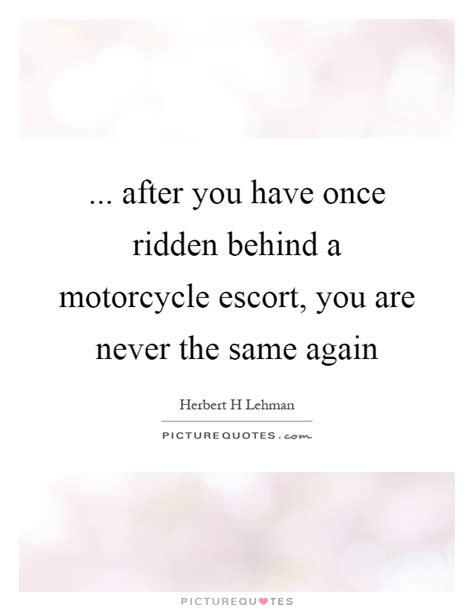 ridden   motorcycle escort