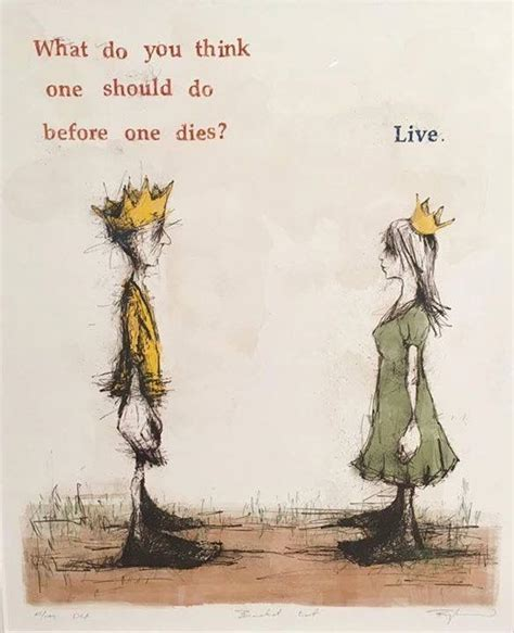 What Do U Do For by What Do You Think One Should Do Before One Dies Live