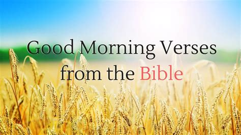 And in the morning, rising up a great while before day, he went out, and departed into a solitary place, and there prayed. Good Morning Verses from the Bible #goodmorning - YouTube