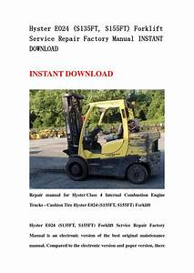 Hyster E024 S135ft Forklift Service Repair Manual