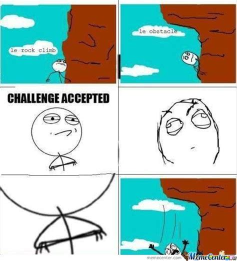 Meme Challenge - challenge accepted rage comic memes best collection of funny challenge accepted rage comic pictures