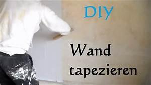 Wie Tapeziert Man : diy wand tapezieren anleitung so tapeziert man eine wand w nde tapezieren ~ Orissabook.com Haus und Dekorationen