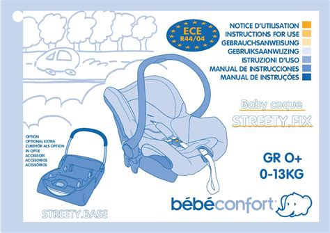 notice siege auto bebe confort iseos mode d 39 emploi bebe confort streety fix siège auto