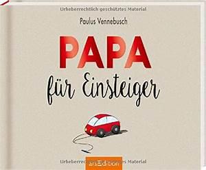 Geschenke Für Junge Väter : papa f r einsteiger buch geschenke zur geburt ~ A.2002-acura-tl-radio.info Haus und Dekorationen