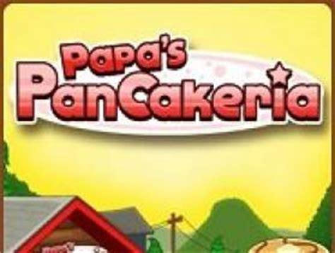 jeux de cuisine papa louie pancakeria jouer gratuitement à papa 39 s pancakeria