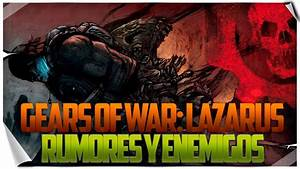 Gears Of War: Lazarus | ¿Gameplay en la E3 2014? | Sires ...