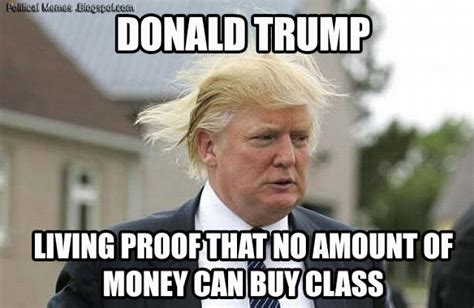 Donald Trump Meme - political memes 2013 08 04