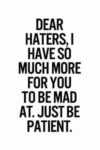 Haters gonna hate | Great Quotes | Pinterest