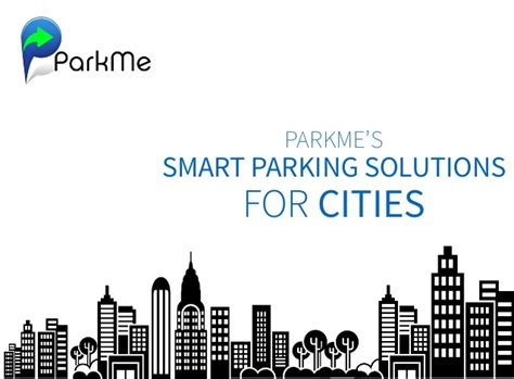 Parkme Smart Parking Solutions For Cities