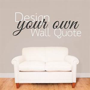 Design your own wall sticker quote wallboss