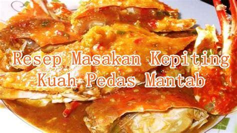 60 gr (6 sdm) terigu : Resep Masakan Kepiting Kuah Pedas Mantab - YouTube