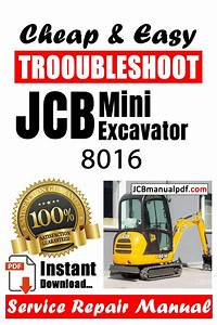 Service And Repair Solution For Your Jcb 8016 Mini