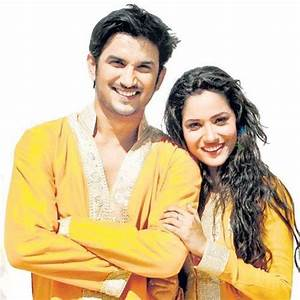 Sushant Singh Rajput and Ankita Lokhande - How strong is ...