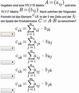 Eigenwert Matrix Berechnen : matrix produktmatrix c berechnen welche formel ist wahr ~ Themetempest.com Abrechnung