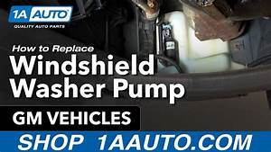 How To Install Replace Windshield Washer Pump Many Gm