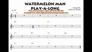 Melon Song Chart Watermelon Man Play A Long Tracks At Normal Followed By A