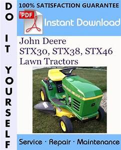 John Deere Stx30  Stx38  Stx46 Lawn Tractors Technical