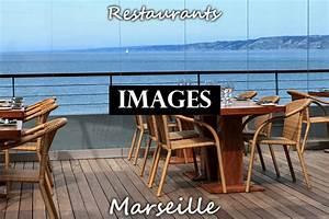 Restaurant Romantique Marseille : restaurants de marseille en images et photos provence 7 ~ Voncanada.com Idées de Décoration