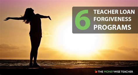 6 Teacher Loan Forgiveness Programs Revealed