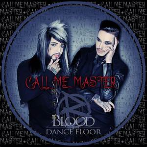 blood on the dance floor call me master official lyric With blood on the dance floor epic