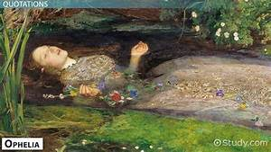 Shakespeare 39 S Ophelia Character Quotes Video Lesson