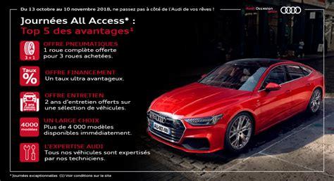 Access Audi by Cinq Raisons De Profiter Des Journ 233 Es All Access Audi