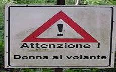 Donne Al Volante Pericolo Costante by Donne Al Volante Pericolo Costante Sfatato Il Tab 249
