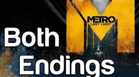 Metro Last Light Ending by Metro Last Light Both Endings Ending And