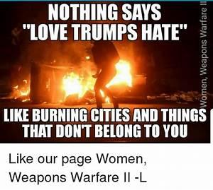 25+ Best Memes About Love Trumps Hate | Love Trumps Hate Memes