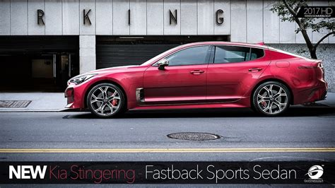 New 2018 Kia Stinger  Fastback Sports Sedan Official