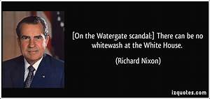 Watergate Quote... Nixon Film Quotes