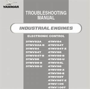 Yanmar 3tnv   4tnv Series Diesel Engines Troubleshooting Manual  U2013 Service Manual Download