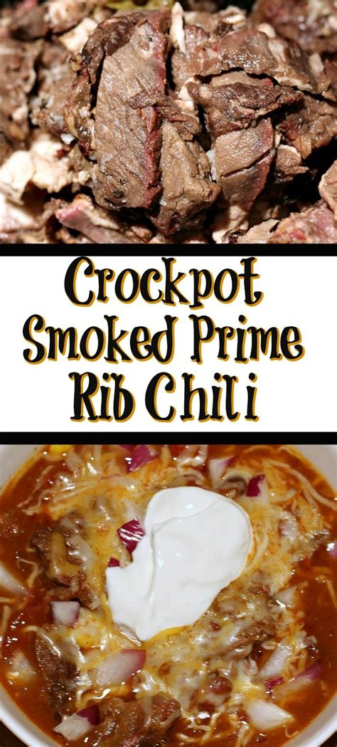 There are the practical storage: Crockpot Prime Rib Chili | Recipe | Prime rib chili recipe ...