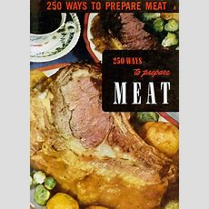 """1950s Vintage Cookbook """"250 Ways To Prepare Meat"""" Mid Century Recipe Book By Culinary Arts"""