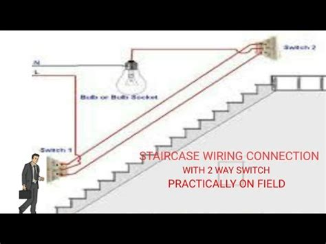 Staircase Wiring Connection With Way Switch Youtube