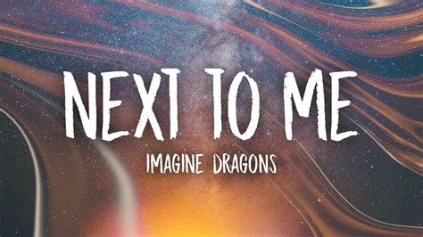 Imagine Dragons  Next To Me (lyrics) Youtube
