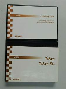 2004 Gmc Yukon Owners Manual With Supplement  U0026 Holder