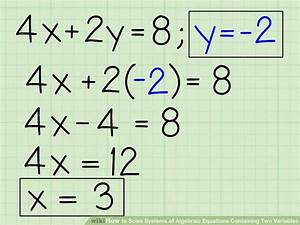 3 Ways To Solve Systems Of Algebraic Equations Containing Two Variables