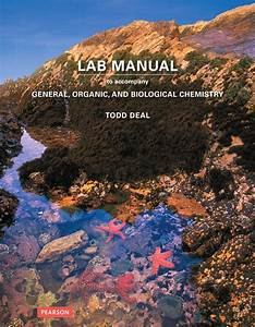 Deal  Laboratory Manual For General  Organic  And