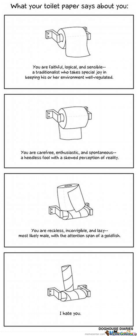 Toilet Paper Roll Meme - what your toilet paper says about you by shahab meme center