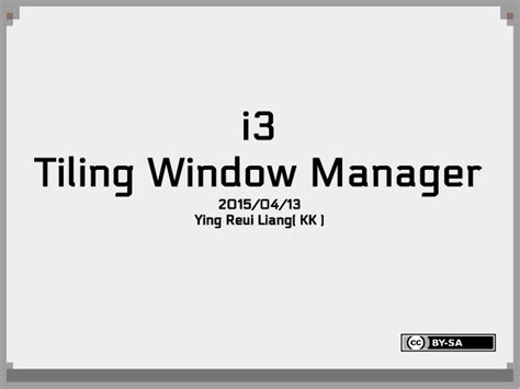 i3 tiling window manager