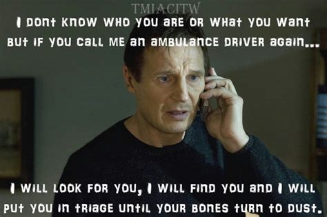 Ambulance Driver Meme - 17 best images about paramedic on pinterest firefighters paramedic student and humor
