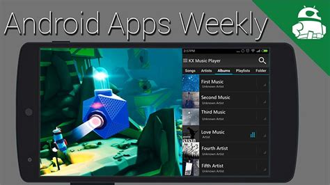 5 android apps you shouldn t miss this week android