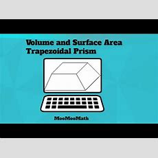 Trapezoidal Prismsurface Area And Volume Youtube