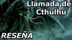 La Llamada De Cthulhu - H P  Lovecraft  Rese U00f1a